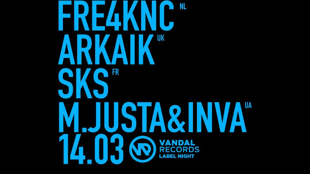 BASS:IS X VANDAL RECORDS (LABEL NIGHT) FRE4KNC / ARKAIK / SKS